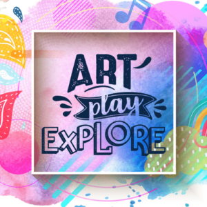 Art Play Explore